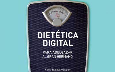 Dietética digital – Víctor Sampedro Blanco