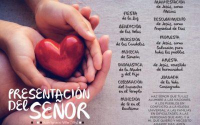 PRESENTACIÓN DEL SEÑOR, CONSAGRAR LA VIDA – Juan Ignacio Villar (Vily)