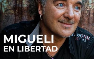 Recopilatorio Migueli en Libertad 8 – Migueli