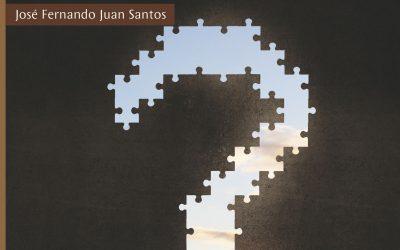 Pregunta sin miedo sobre Dios – José Fernando Juan