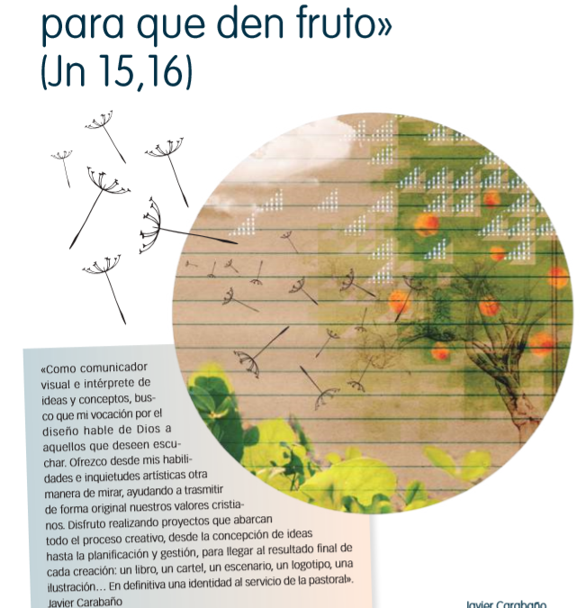 Los elegí para que den fruto – Javier Carabaño